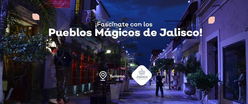 ¡Fascínate con los pueblos mágicos de Jalisco!